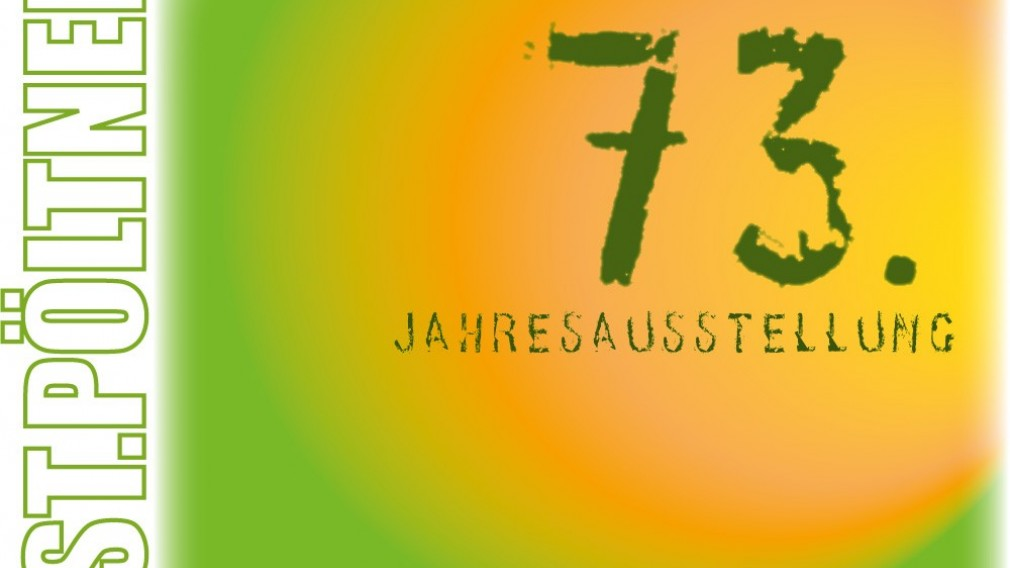 73. Jahresausstellung des St. Pöltner Künstlerbundes